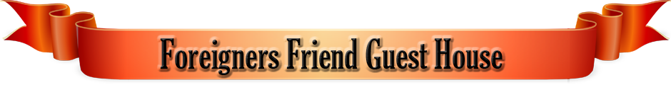 Foreigners Friend Guest House