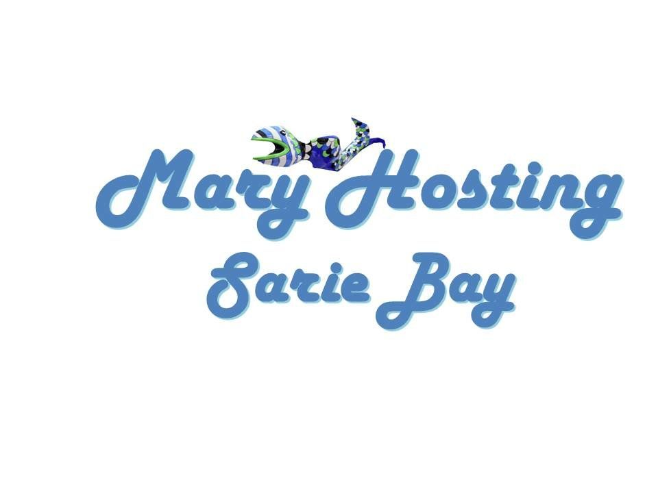Mary Hosting Sarie Bay