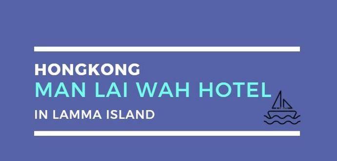 Man Lai Wah Hotel