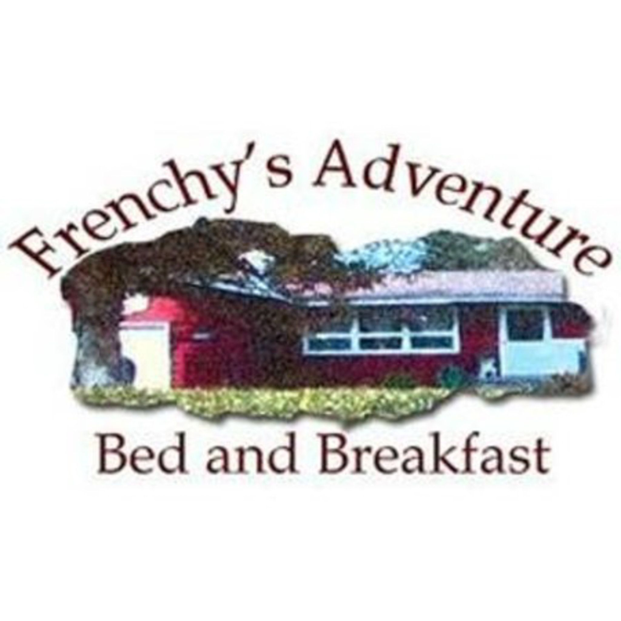 Frenchy's Adventure Bed and Breakfast