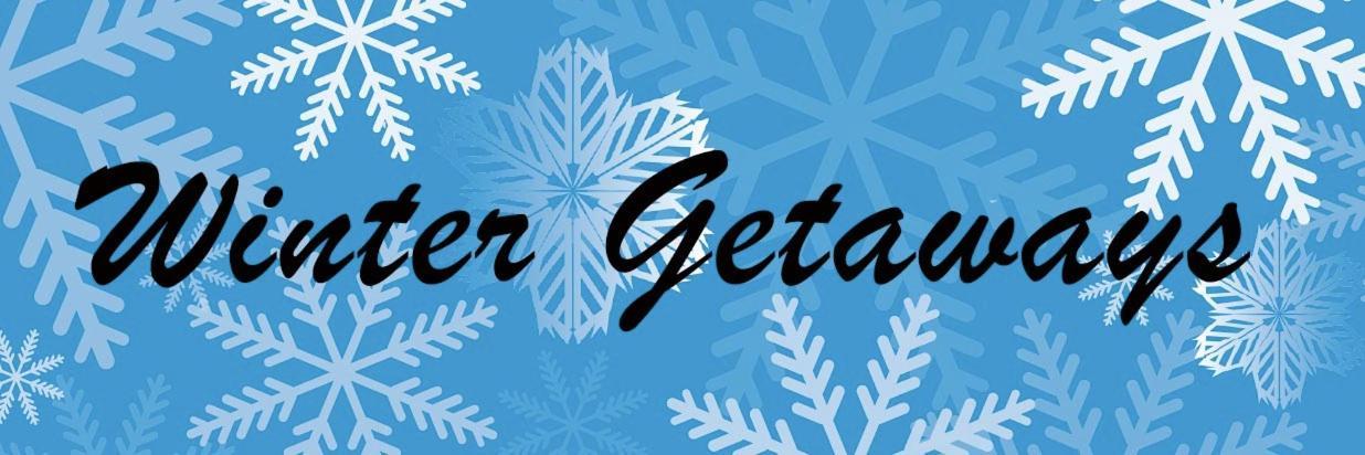 Winter Getaways 2018