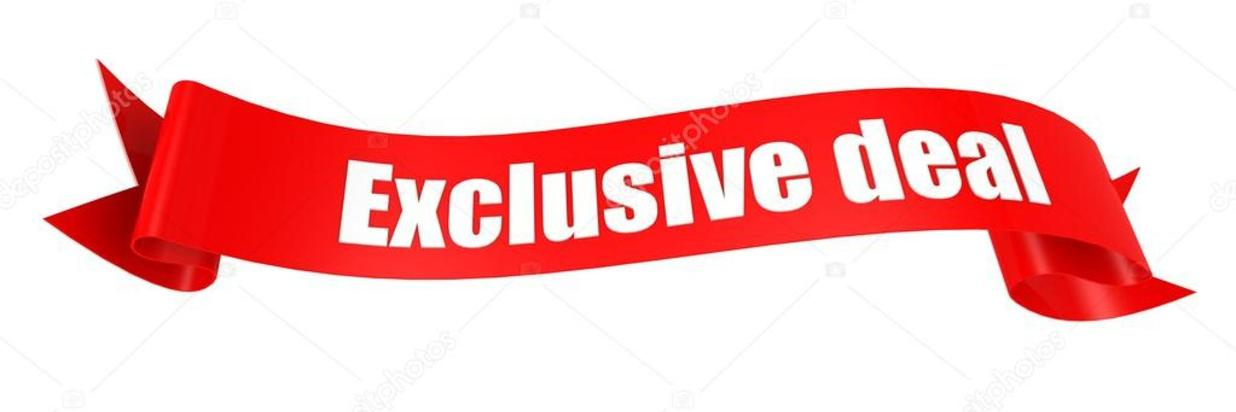 Exclusive Deal