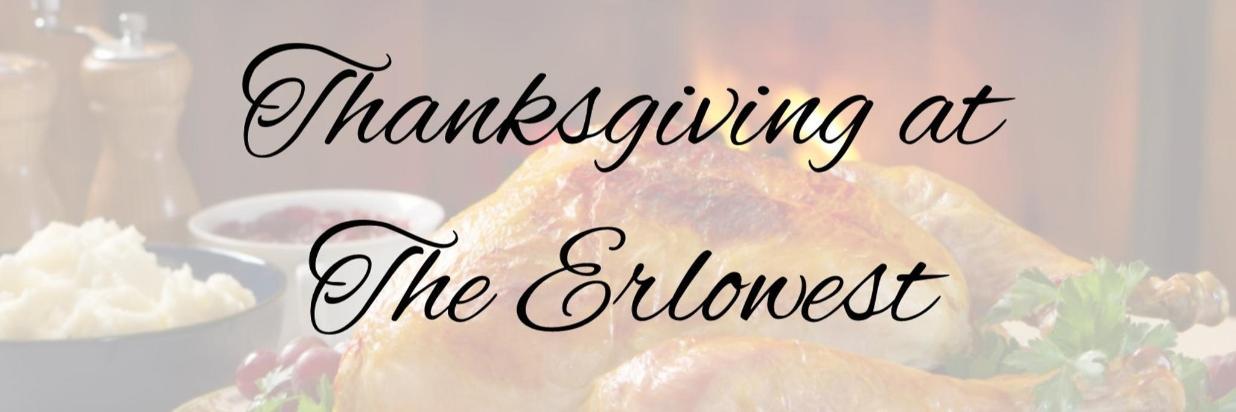 thanksgiving at erlowest.jpg